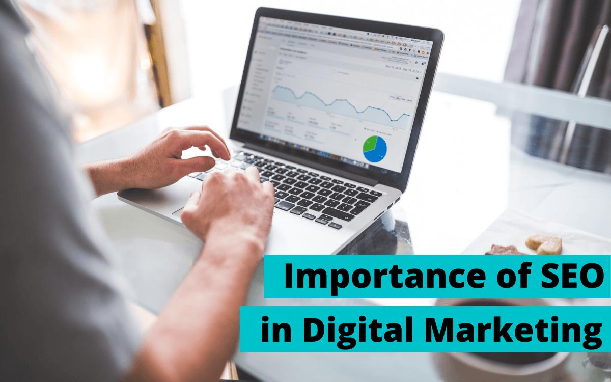 importance of seo in digital marketing