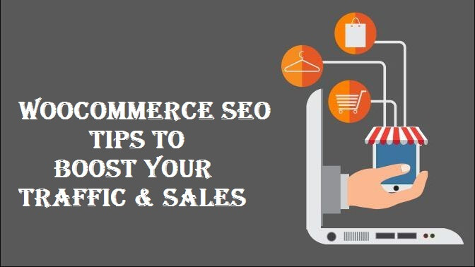 WooCommerce SEO Tips to Boost Your Traffic and Sales