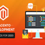 Why Magento Is Still An E-commerce Large Scale In 2020?
