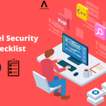 Best Laravel Security Practices You Must Try It Out!
