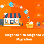 Magento 1 VS Magento 2: Why Should You Migrate?