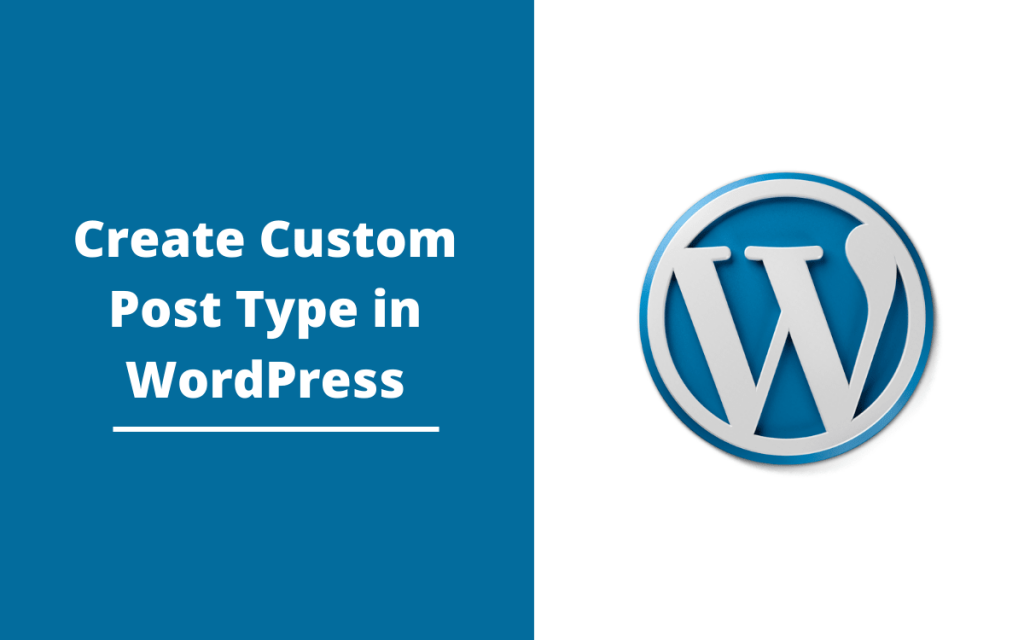 learn how to create custom post type in wordpress
