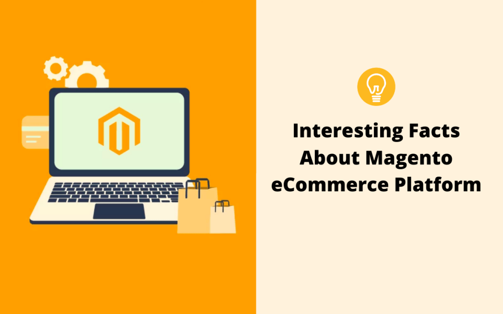Interesting Facts About Magento eCommerce Platform