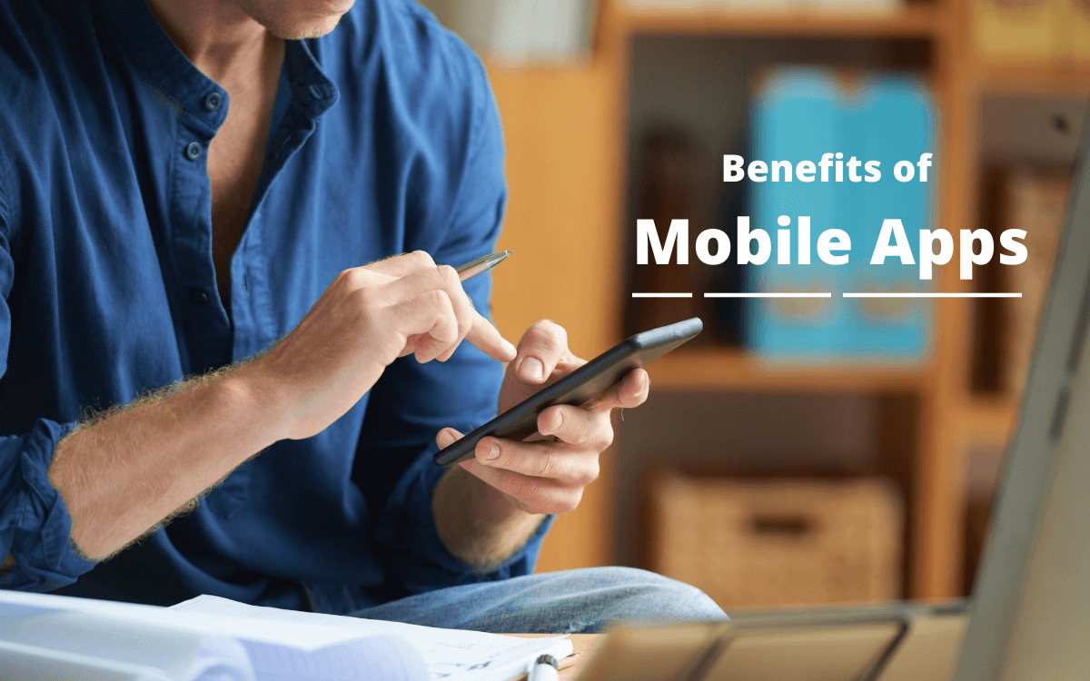benefits of mobile apps