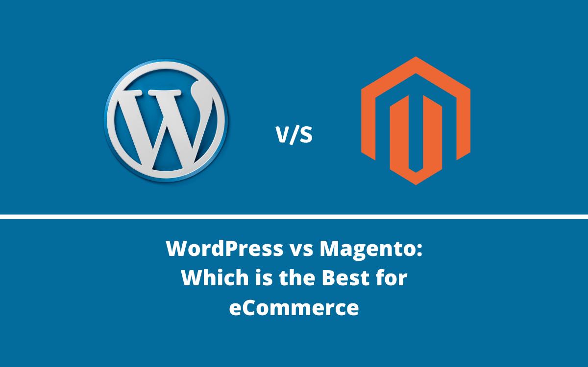 wordpress vs magento ecommerce