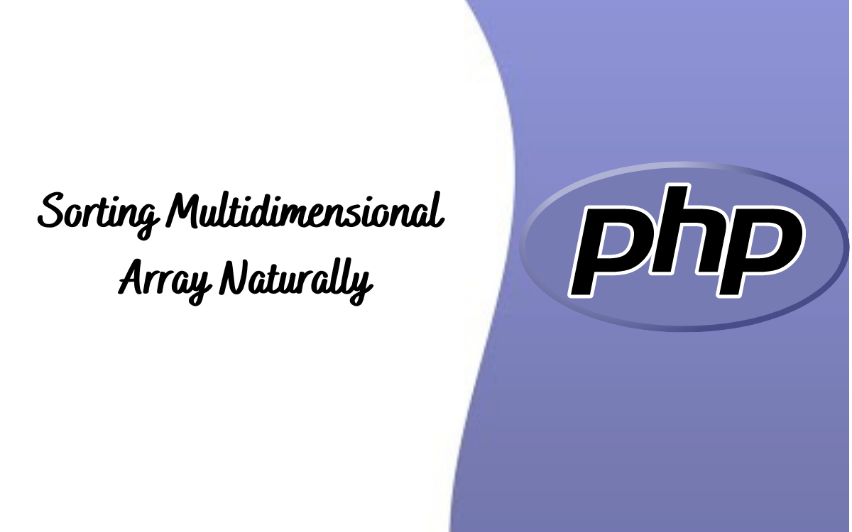 Sorting Multidimensional Arrays with PHP