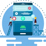 Key Advantages of Android App Development for Business